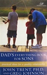 Dad's Everything Book for Sons: Practical Ideas for a Quality Relationship: 9780310242932