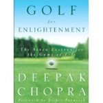 Golf for Enlightenment: The Seven Lessons for the Game of Life: 9780609603901