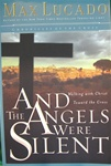 And the Angels Were Silent - Max Lucado: 9780849908583