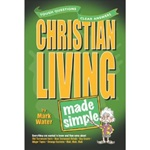 Christian Living Made Simple (Made Simple) - 9780899574356