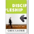 Discipleship: The Road Less Taken - Greg Laurie: 9780980183160